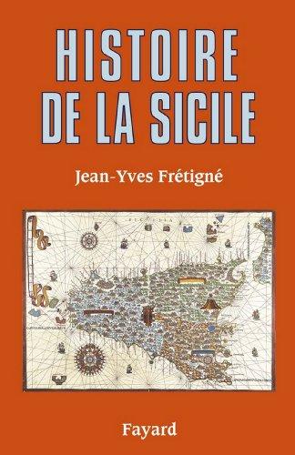 Histoire de la Sicile (Divers Histoire) par Jean-Yves Frétigné