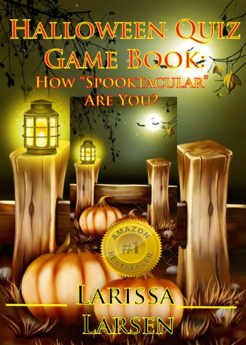 Halloween Quiz Game Book: How Spooktacular Are You? (Holiday Quiz Books:  Facts And Fun For Kids Of All Ages Book 6) (English Edition) (Halloween-quiz Für Kinder)