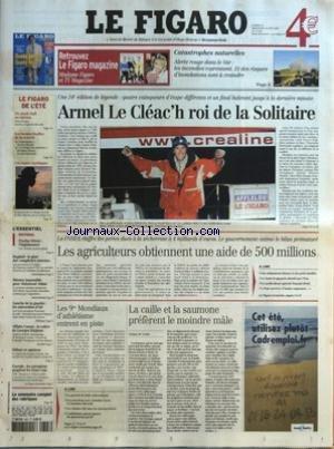 FIGARO (LE) [No 18364] du 23/08/2003 - CATASTROPHES NATURELLES - ALERTE ROUGE DANS LE VAR - LES INCENDIES REPRENNENT. ET DES RISQUES D'INONDATIONS SONT A CRAINDRE - LE FIGARO DE L'ETE - DU MUSIC-HALL AU CINEMA - ELVIS PRESLEY, NAVETS ET LEGENDE DU ROCK - LES BONNES FEUILLES DE LA RENTREE - COSMOPOLIS DE DON DELILLO - A L'OMBRE DES LUMIERES, DE REGIS DEBRAY ET JEAN BRIEMONT - LES ROUTES MYTHIQUES - PROCHE-ORIENT - L'IMPUISSANCE PAR CHARLES LAMBROSCHINI - BAGDAD - LA PISTE DES COMPLICITES INTERNE
