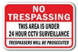 "No Trespassing This Area Is Under 24 Hour CCTV Surveillance Trespassers Will Be Prosecuted Sign 12"" x 18"" Heavy Gauge Aluminum Signs"