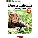 Deutschbuch - Realschule Bayern: 6. Jahrgangsstufe - Arbeitsheft mit Lösungen