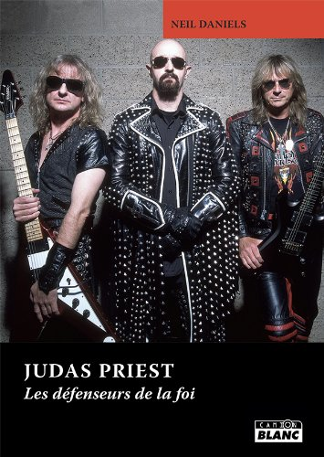 JUDAS PRIEST Les défenseurs de la foi