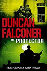 The Protector by Duncan Falconer (2007-03-05)