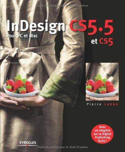 InDesign CS5.5 et CS5 par Pierre Labbe