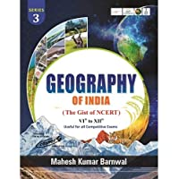 Geography Of India (The Gist of NCERT) VIth to XIIth Useful for all Competitive Exams