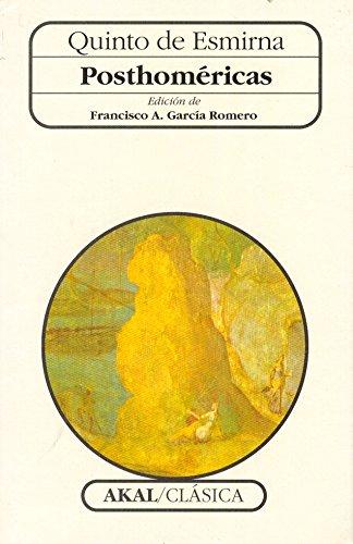 Posthoméricas (Clásica) por Quinto de Esmirna