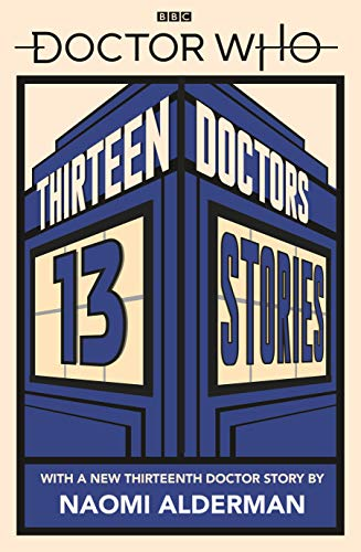 Doctor Who: Thirteen Doctors 13 Stories (English Edition)