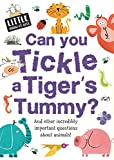 Can You Tickle a Tiger's Tummy? (Little Know-It-All)