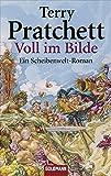 Voll im Bilde: Ein Scheibenwelt-Roman (Goldmann Allgemeine Reihe)