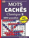 Telecharger Livres MOTS CACHES Classique 3 Une facon de rester mentalement en forme et actif (PDF,EPUB,MOBI) gratuits en Francaise