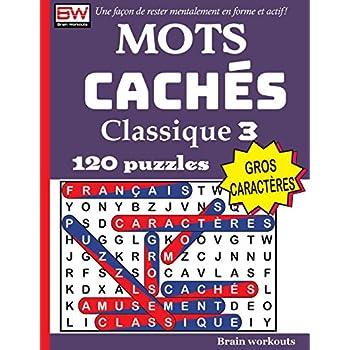 MOTS CACHÉS - Classique 3 (Une façon de rester mentalement en forme et actif!)