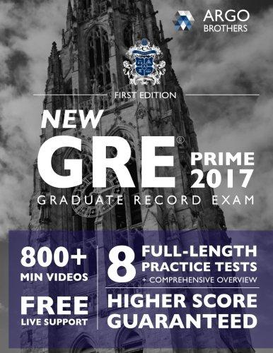 Download GRE Prep 2017 with 8 Practice Tests: Test Prep (Argo ...