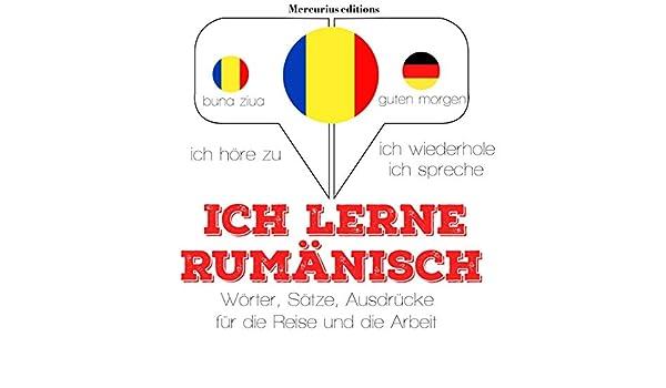 Ich Lerne Rumänisch Ich Höre Zu Ich Wiederhole Ich
