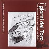 I giorni del toro. Piccola enciclopedia del Torino, con la magica matita di Carlin