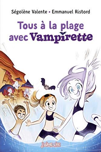 Tous à la plage avec Vampirette ! (French Edition)