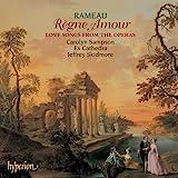 Jean-Philippe Rameau : Règne Amour