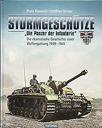 "Sturmgeschütze - ""Die Panzerwaffe der Infanterie"" (Flechsig - Geschichte/Zeitgeschichte)"