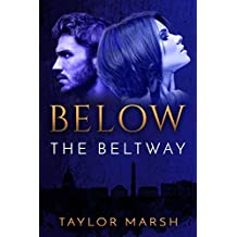 Below the Beltway: A Psychological Thriller (The Beltway Series Book 1) (English Edition)