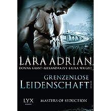 Masters of Seduction - Grenzenlose Leidenschaft (Masters-of-Seduction-Reihe, Band 2)