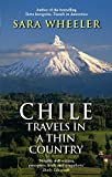 Chile: Travels in a Thin Country