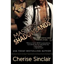 Masters of the Shadowlands (Volume 1) by Sinclair, Cherise (2013) Paperback