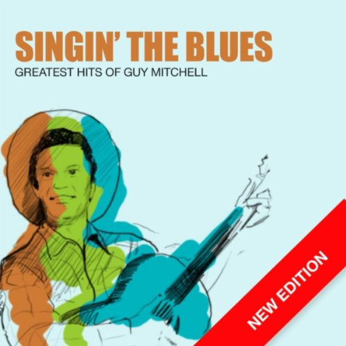 Singin' the Blues (Digitally R...