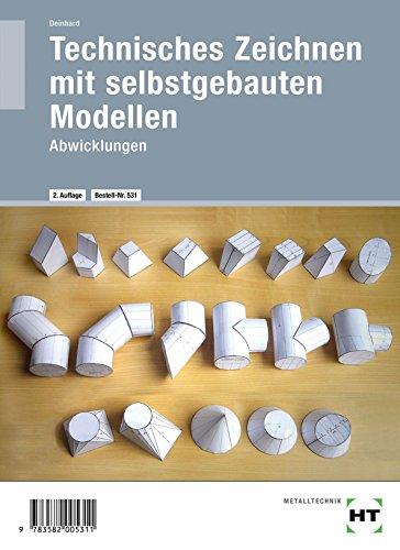 Technisches Zeichnen mit selbstgebauten Modellen: Abwicklungen