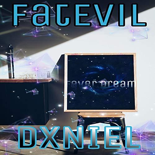 Fever Dream (feat. DXNIEL & Zackarize) [Explicit]