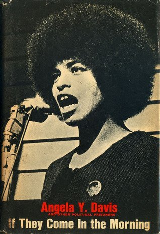 Portada del libro If They Come in the Morning: Voices of Resistance by Angela Y. Davis (1992-06-30)
