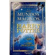 MUNDOS MAGICOS DE HARRY POTTER: INCLUYE UN MAPA Y UN LIBRO DE SECRETOS (ESCRITURA DESATADA)