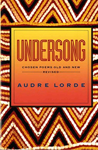 [(Undersong : Chosen Poems Old and New)] [By (author) Audre Lorde] published on (February, 1993)