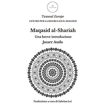 Maqasid Al-Shariah. Una Breve Introduzione