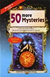 50 More Mysteries