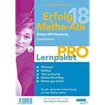 Erfolg im Mathe-Abi 2018 Lernpaket 'Pro' Baden-Württemberg Gymnasium: mit der Original Mathe-Mind-Map