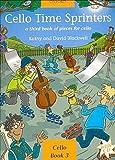 CELLO TIME SPRINTERS 3 - arrangiert für Violoncello [Noten / Sheetmusic] Komponist: BLACKWELL KATHY + DAVID