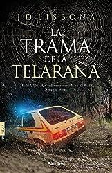 La trama de la telaraña (Spanish Edition)