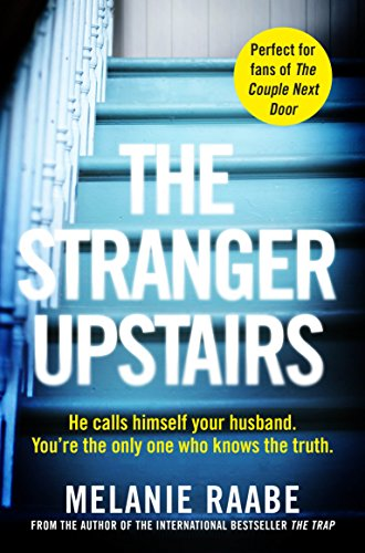 The Stranger Upstairs by [Raabe, Melanie]