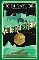And The Rest is History (The Chronicles of St Mary's Series Book 8)