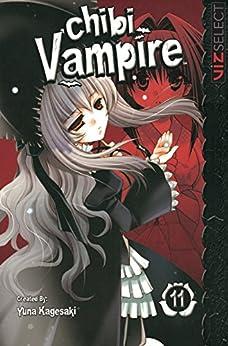 Chibi Vampire, Vol. 11 by [Kagesaki, Yuna]