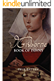 Gisborne: Book of Pawns (The Gisborne Saga 1)