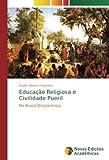Educação Religiosa e Civilidade Pueril: No Brasil Oitocentista