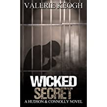Wicked Secret (A Hudson and Connolly novel Book 4)