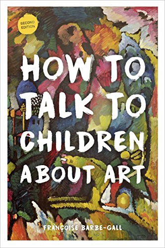 Download Online For Free How to Talk to Children About Art