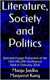 Literature, Society and Politics: Selected Essays Presented at the 15th MELOW Conference held in February 2016