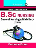 #7: B.Sc. (NURSING) General  Nursing and  Midwifery  (GNM)/Auxiliary Nurse & Midwife (ANM) Entrance Exam Guide (Popular Master Guide)
