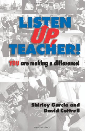 Listen Up, Teacher! You are Making a Difference!