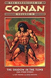 Chronicles of Conan: Shadow in the Tomb and Other Stories v. 5 (Conan Chronicles) by Robert E. Howard (2004-10-22)