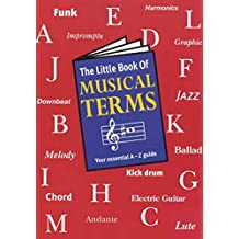 The Little Book of Musical Terms (The Little Books)