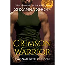Crimson Warrior (Two-Natured London Book 6)
