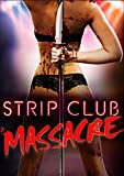 Strip Club Massacre [OV]